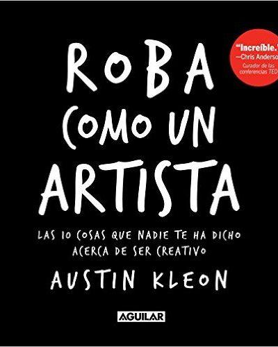 roba-como-un-artista-austin-kleon